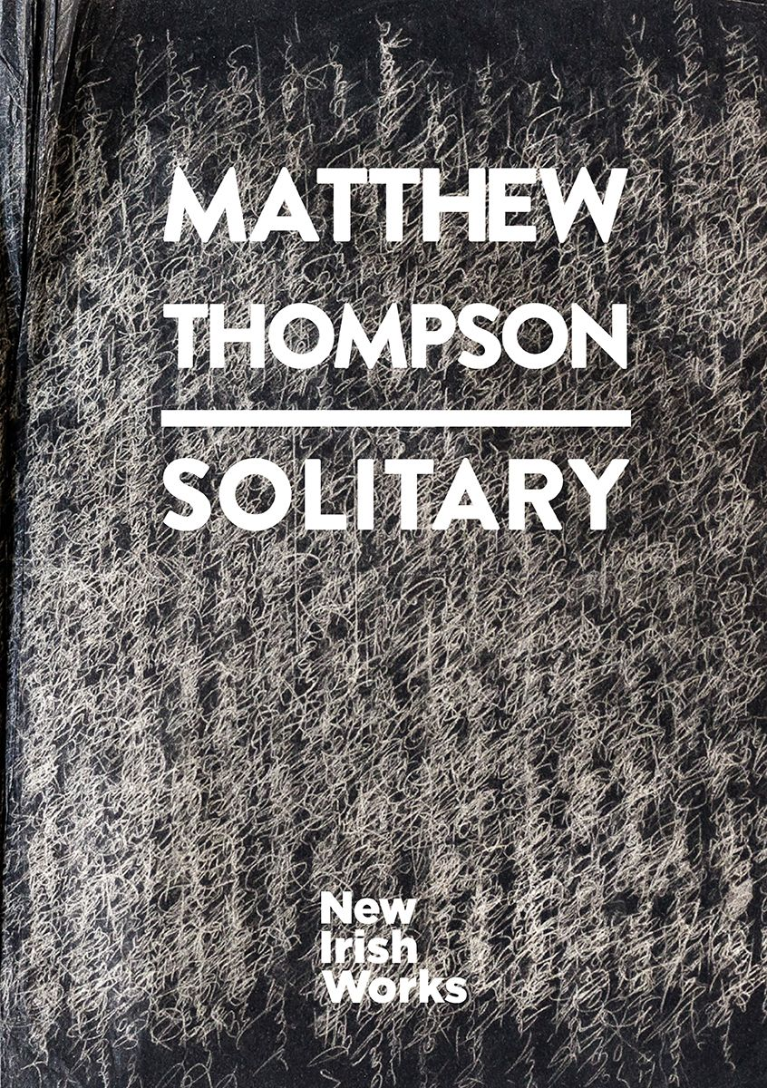 Solitary, Matthew Thompson